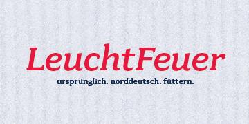 Norddeutsch füttern: LeuchtFeuer!
